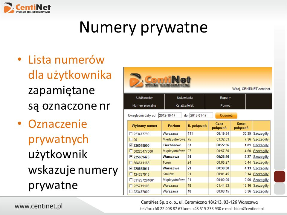 Numery prywatne Lista numerów dla użytkownika zapamiętane są oznaczone nr.