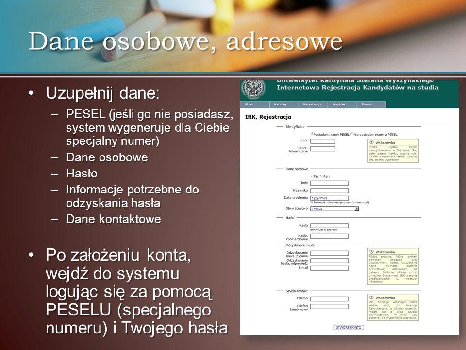 Dane osobowe, adresowe Uzupełnij dane: