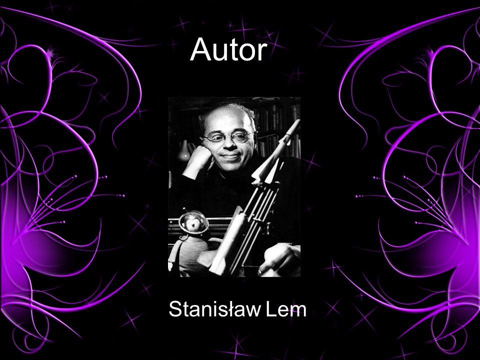 Autor Stanisław Lem