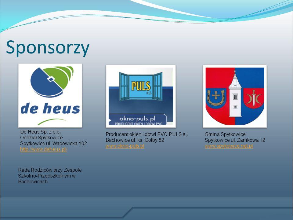 Sponsorzy De Heus Sp. z o.o. Oddział Spytkowice Spytkowice ul. Wadowicka 102 http://www.deheus.pl/