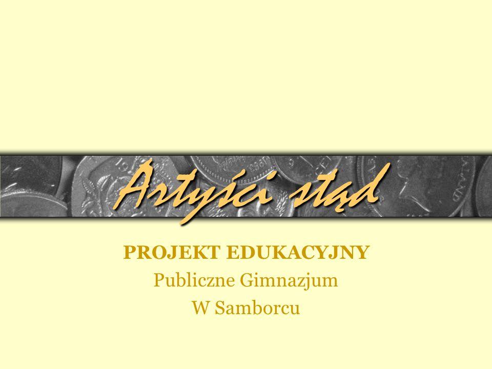 PROJEKT EDUKACYJNY Publiczne Gimnazjum W Samborcu