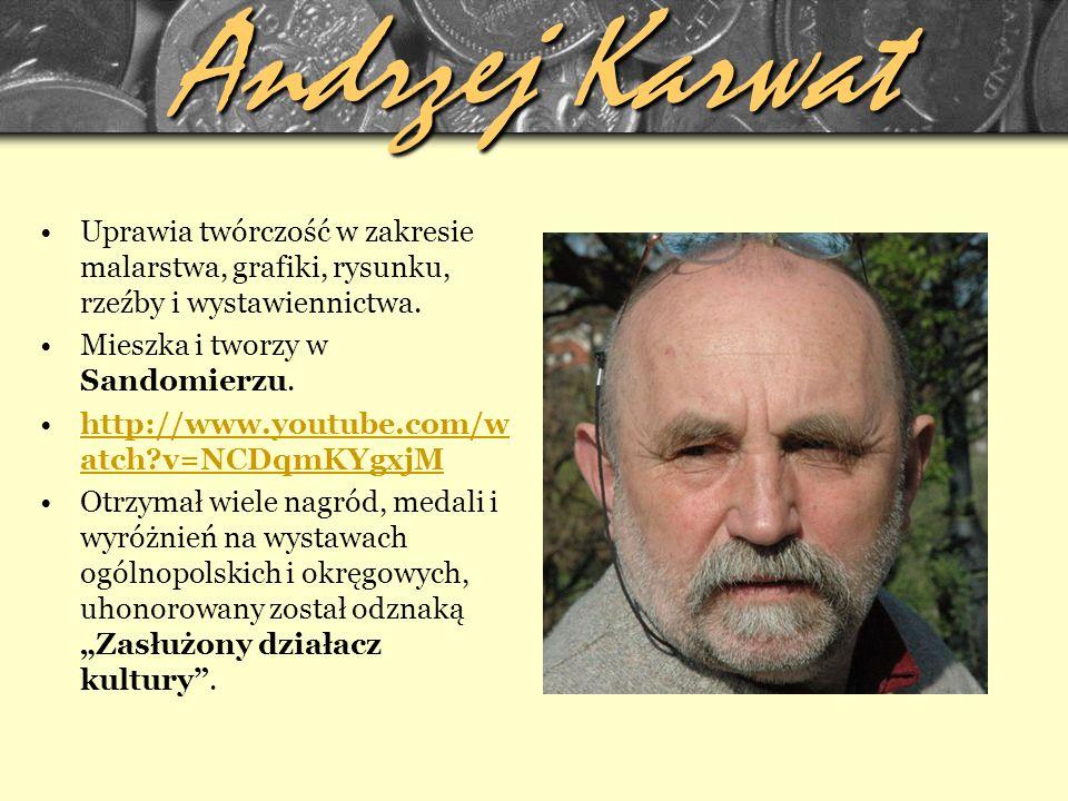 Andrzej Karwat Uprawia twórczość w zakresie malarstwa, grafiki, rysunku, rzeźby i wystawiennictwa.