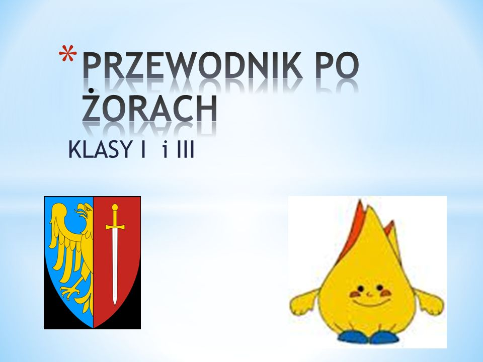 PRZEWODNIK PO ŻORACH KLASY I i III