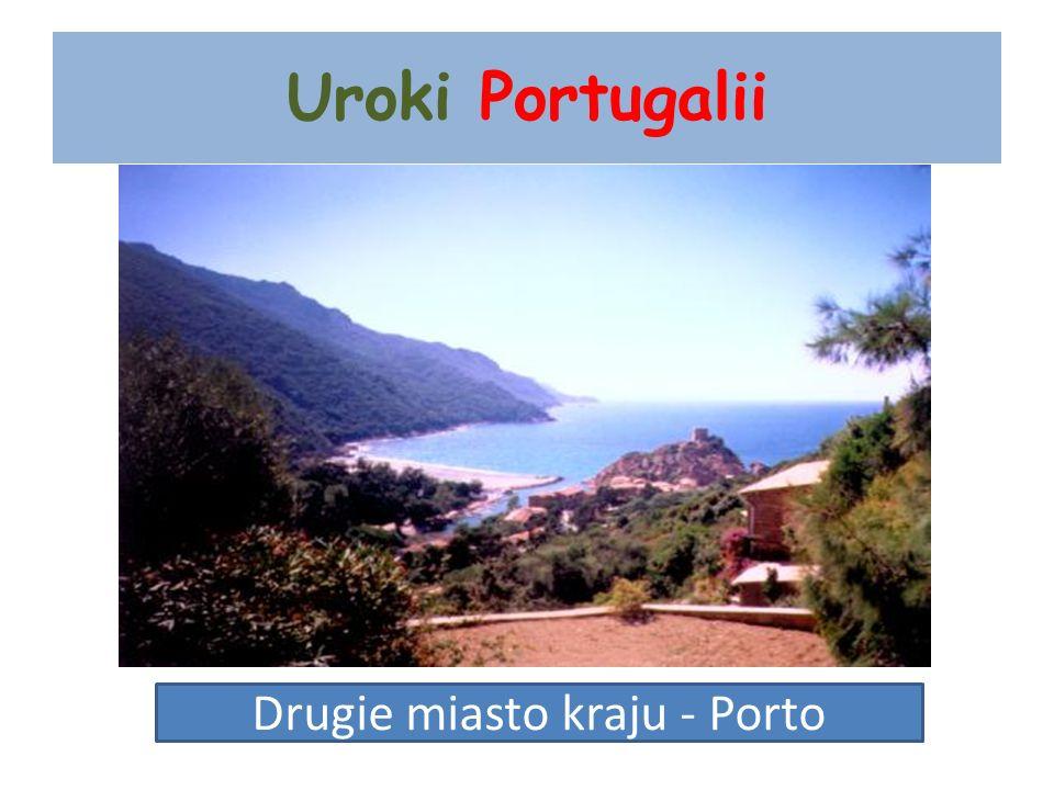Drugie miasto kraju - Porto