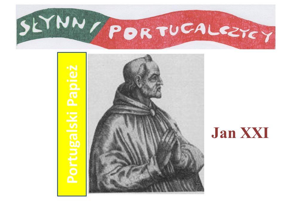 Portugalski Papież Uroki Portugalii Uroki Portugalii Jan XXI