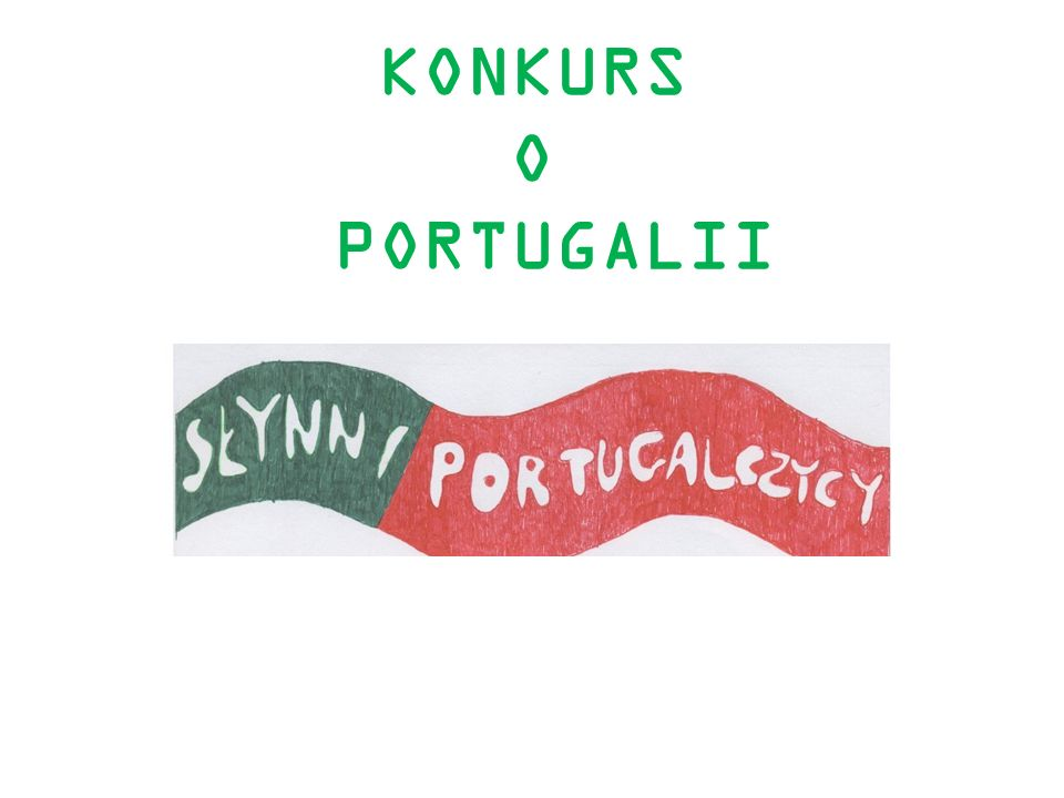KONKURS O PORTUGALII