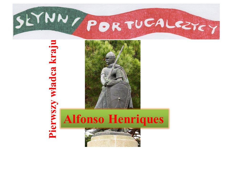 Pierwszy władca kraju Alfonso Henriques