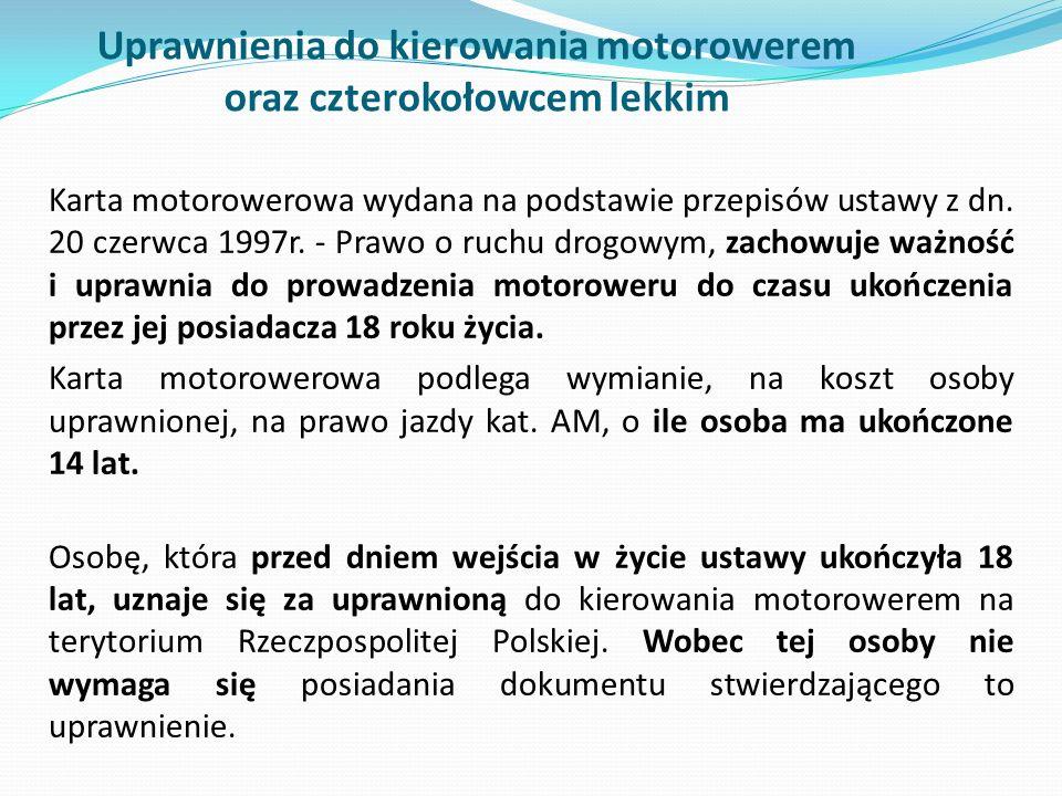 Uprawnienia do kierowania motorowerem oraz czterokołowcem lekkim