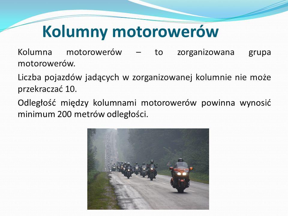 Kolumny motorowerów Kolumna motorowerów – to zorganizowana grupa motorowerów.