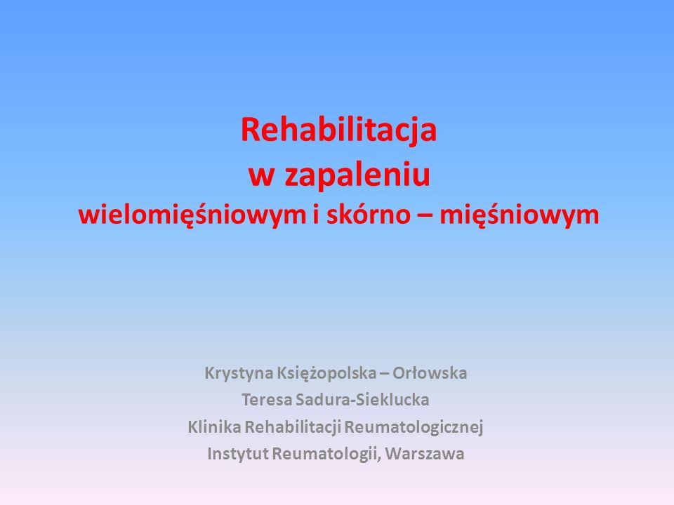 Rehabilitacja w zapaleniu wielomięśniowym i skórno – mięśniowym