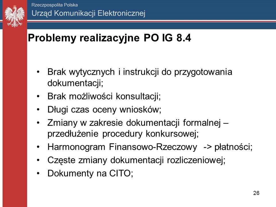 Problemy realizacyjne PO IG 8.4