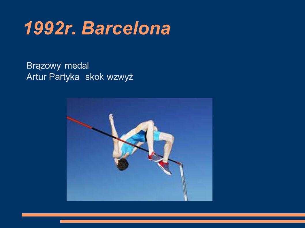 1992r. Barcelona Brązowy medal Artur Partyka skok wzwyż
