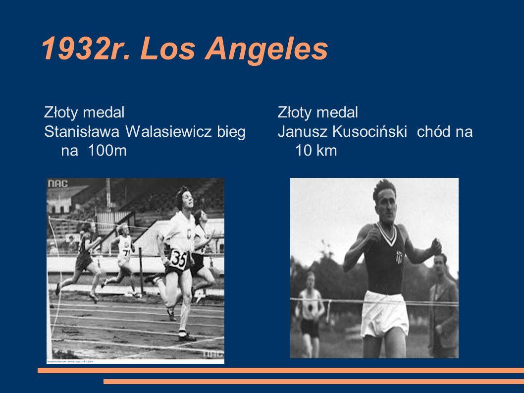 1932r. Los Angeles Złoty medal Stanisława Walasiewicz bieg na 100m
