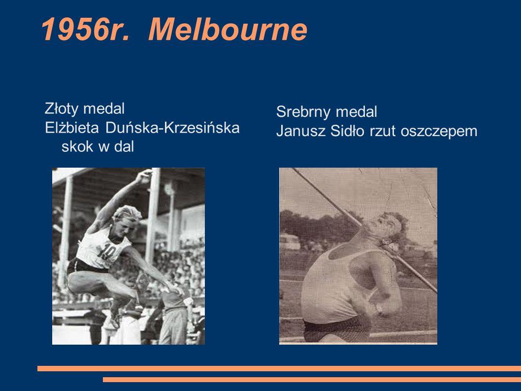 1956r. Melbourne Złoty medal Srebrny medal