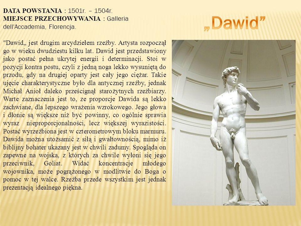 """""""Dawid DATA POWSTANIA : 1501r. – 1504r."""