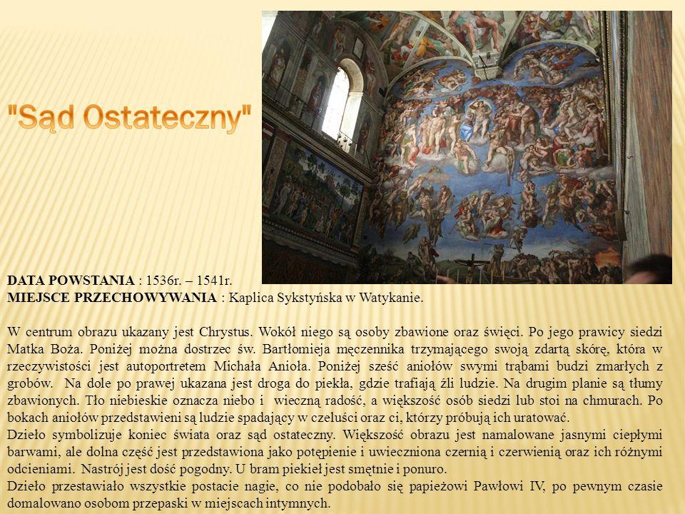 Sąd Ostateczny DATA POWSTANIA : 1536r. – 1541r.