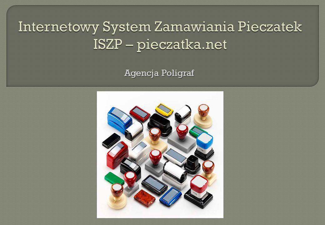 Internetowy System Zamawiania Pieczatek ISZP – pieczatka.net