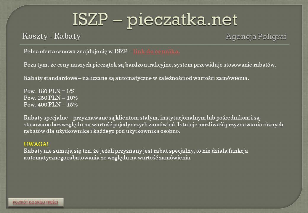 ISZP – pieczatka.net Koszty - Rabaty Agencja Poligraf
