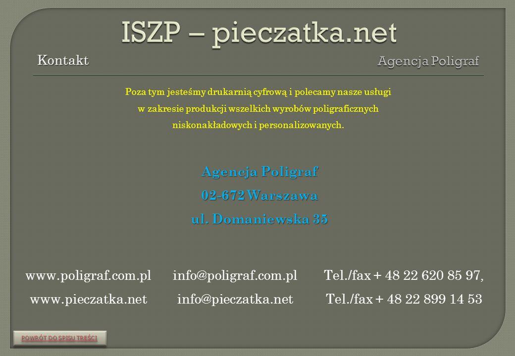 ISZP – pieczatka.net Kontakt Agencja Poligraf Agencja Poligraf