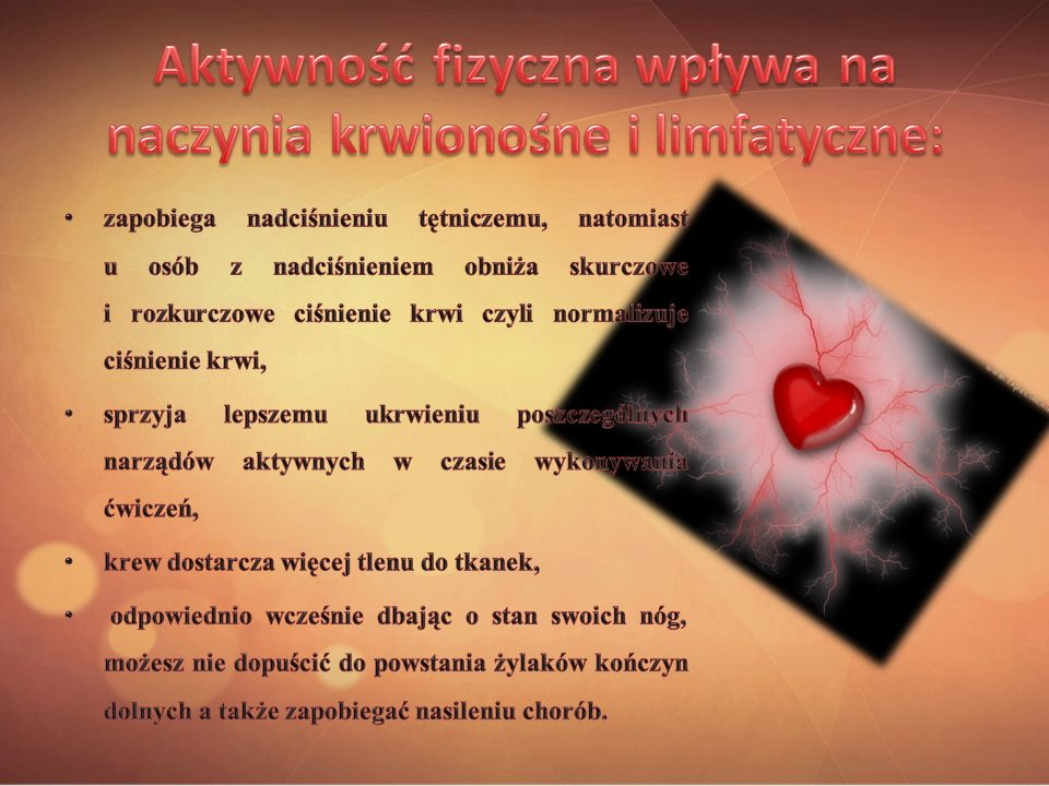 Aktywność fizyczna wpływa na naczynia krwionośne i limfatyczne: