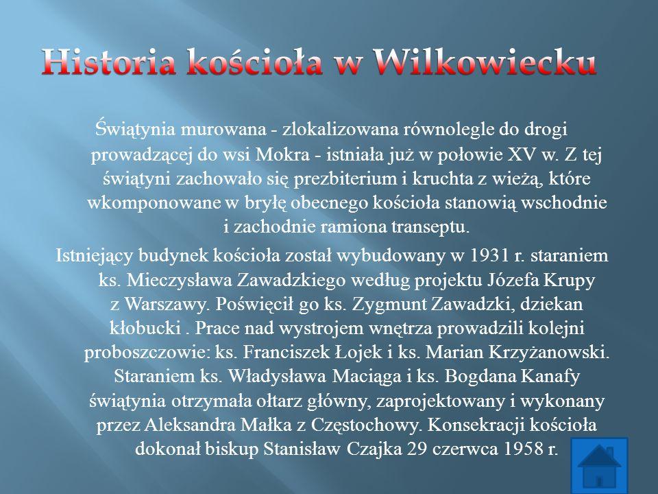 Historia kościoła w Wilkowiecku