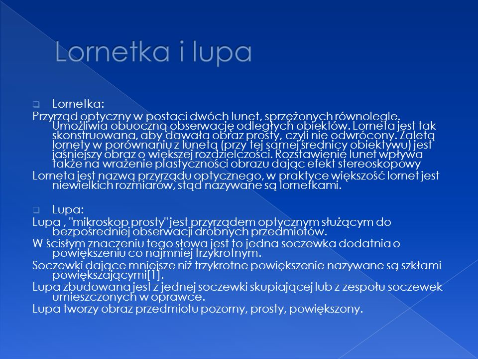 Lornetka i lupa Lornetka:
