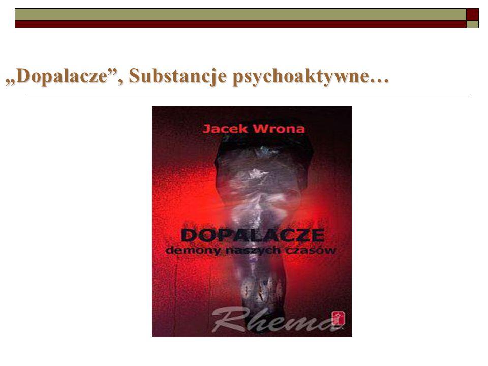 """""""Dopalacze , Substancje psychoaktywne…"""