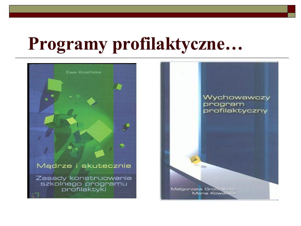 Programy profilaktyczne…