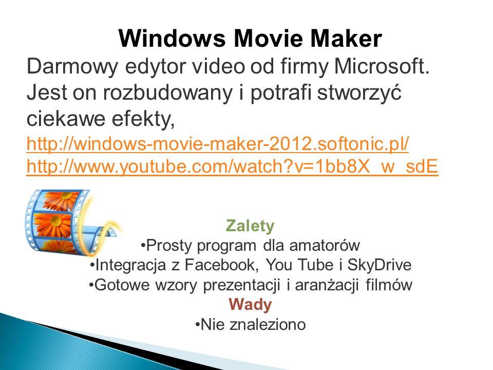 Windows Movie Maker Darmowy edytor video od firmy Microsoft.