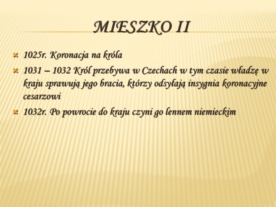 Mieszko II 1025r. Koronacja na króla