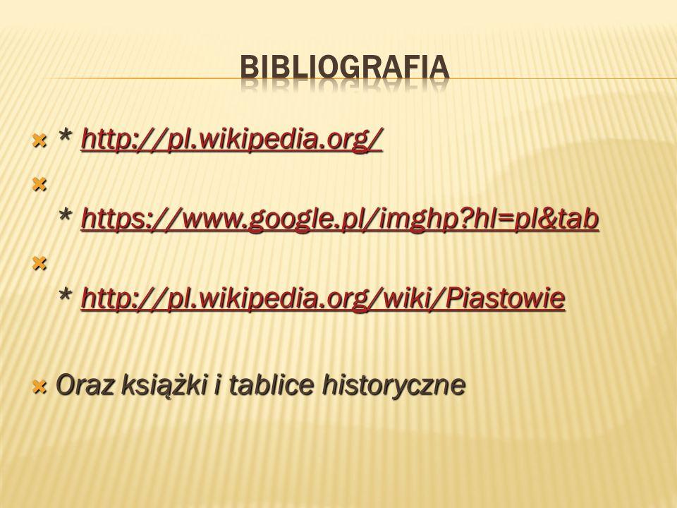 Bibliografia * http://pl.wikipedia.org/