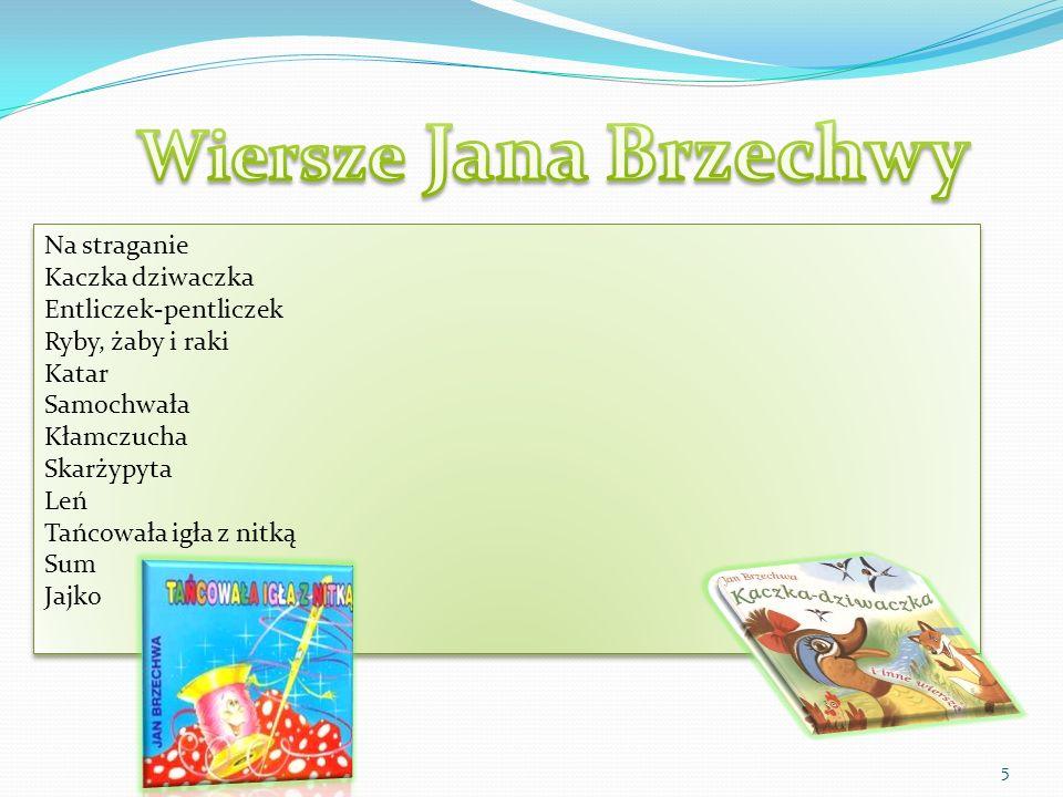 Wiersze Jana Brzechwy Na straganie Kaczka dziwaczka