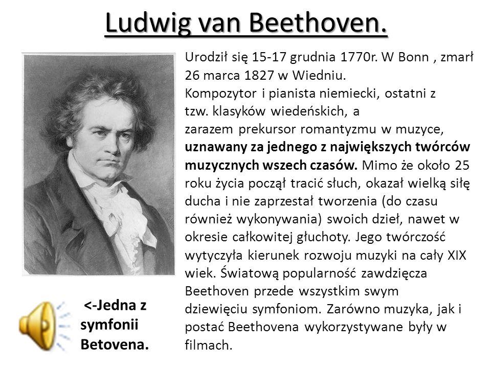 Ludwig van Beethoven. <-Jedna z symfonii Betovena.