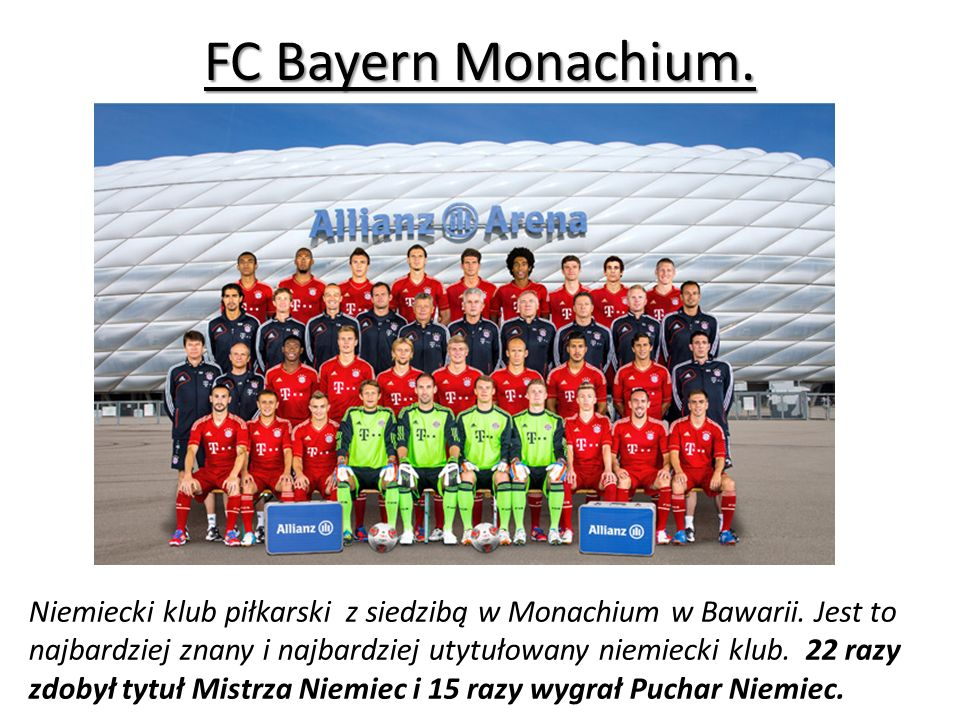 FC Bayern Monachium.