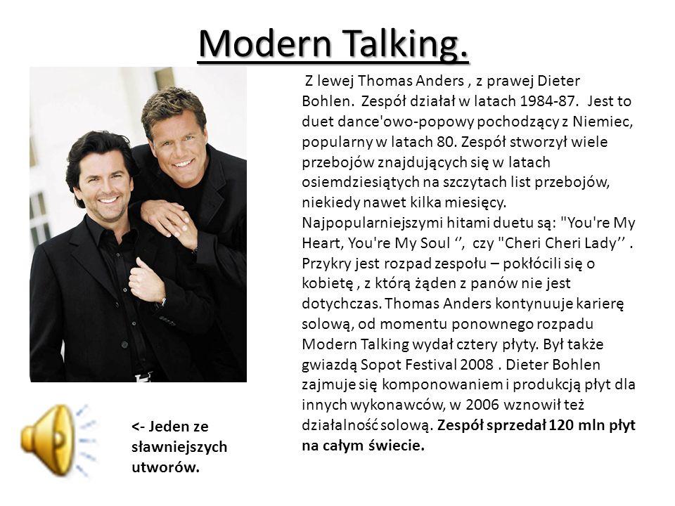 Modern Talking.