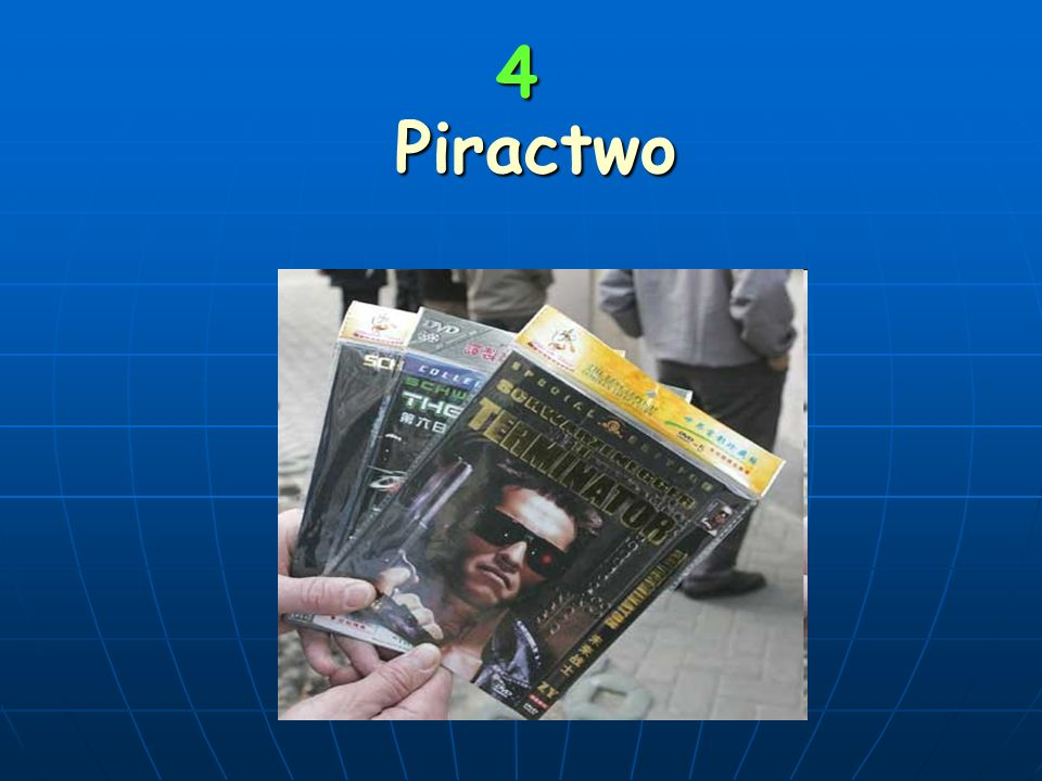 4 Piractwo