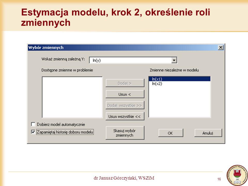 Estymacja modelu, krok 2, określenie roli zmiennych