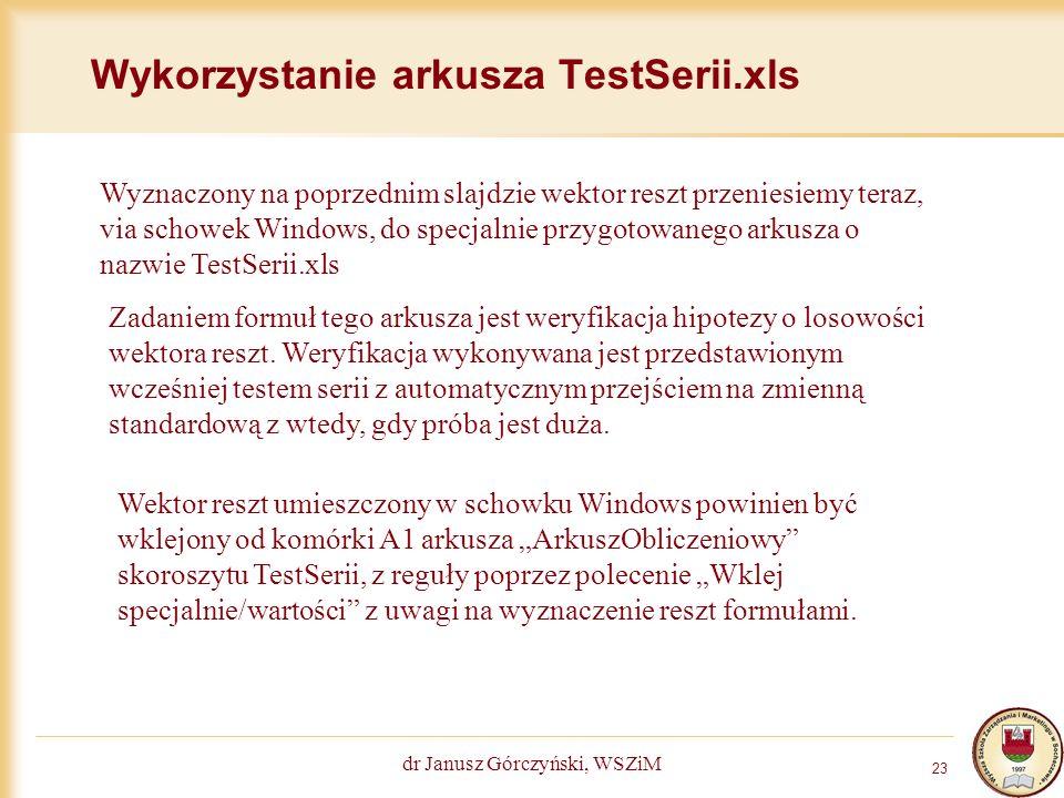Wykorzystanie arkusza TestSerii.xls