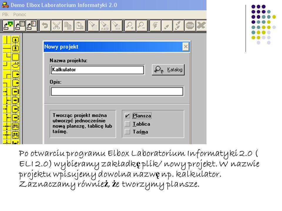 Po otwarciu programu Elbox Laboratorium Informatyki 2. 0 ( ELI 2