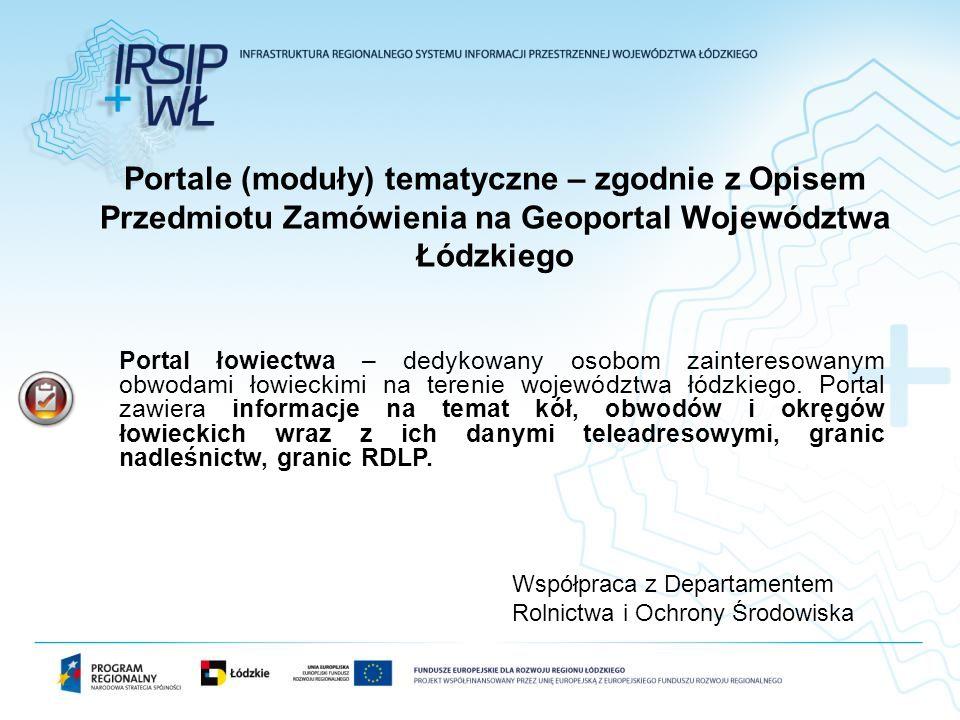 Portale (moduły) tematyczne – zgodnie z Opisem Przedmiotu Zamówienia na Geoportal Województwa Łódzkiego