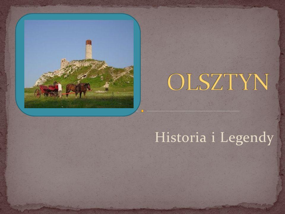 OLSZTYN Historia i Legendy