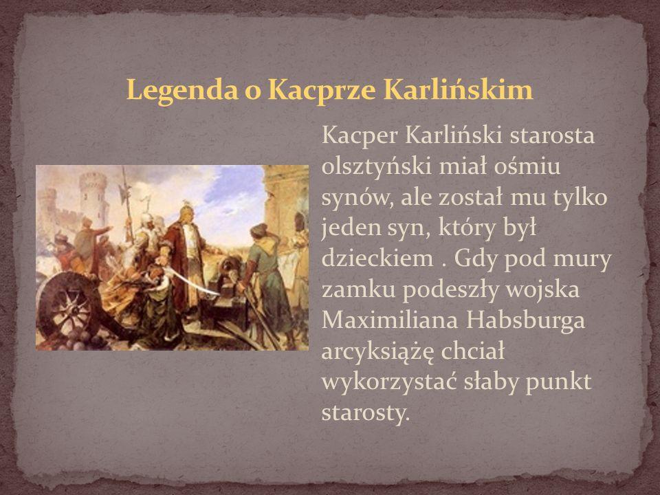 Legenda o Kacprze Karlińskim