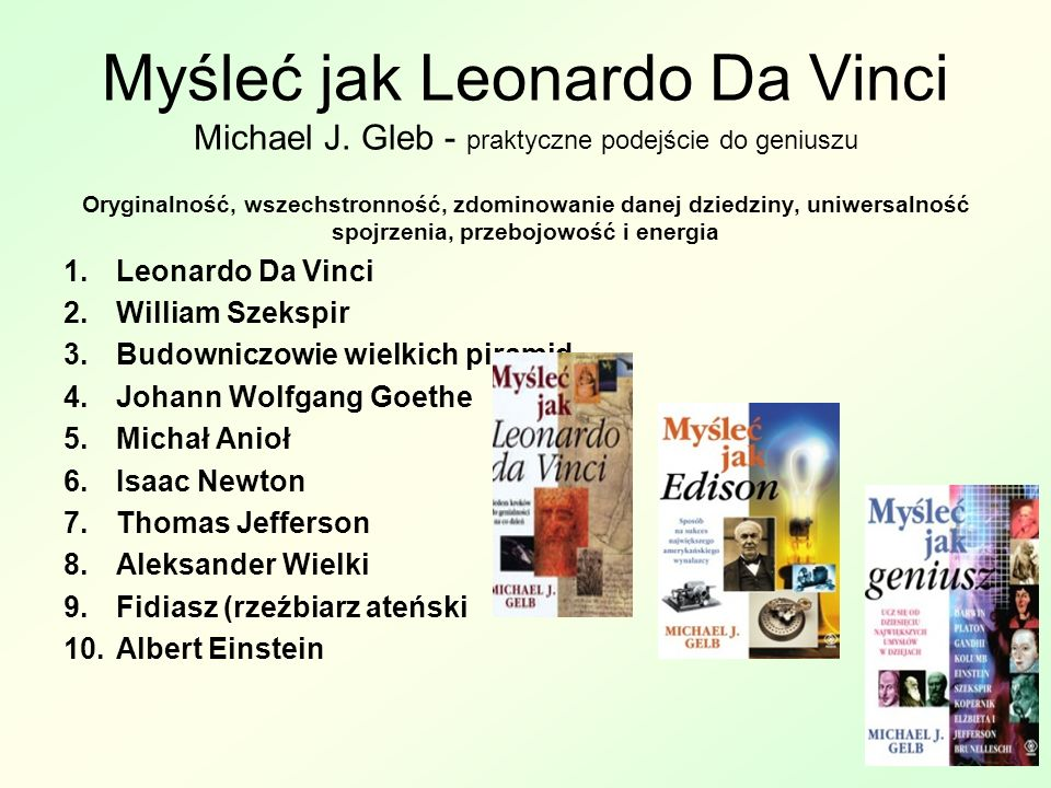Myśleć jak Leonardo Da Vinci Michael J