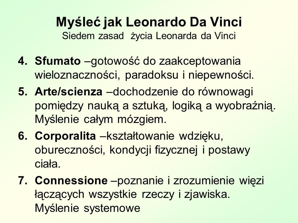 Myśleć jak Leonardo Da Vinci Siedem zasad życia Leonarda da Vinci