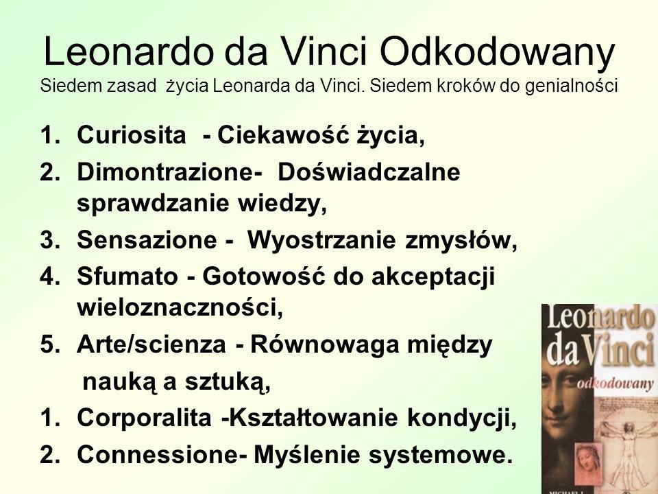 Leonardo da Vinci Odkodowany Siedem zasad życia Leonarda da Vinci