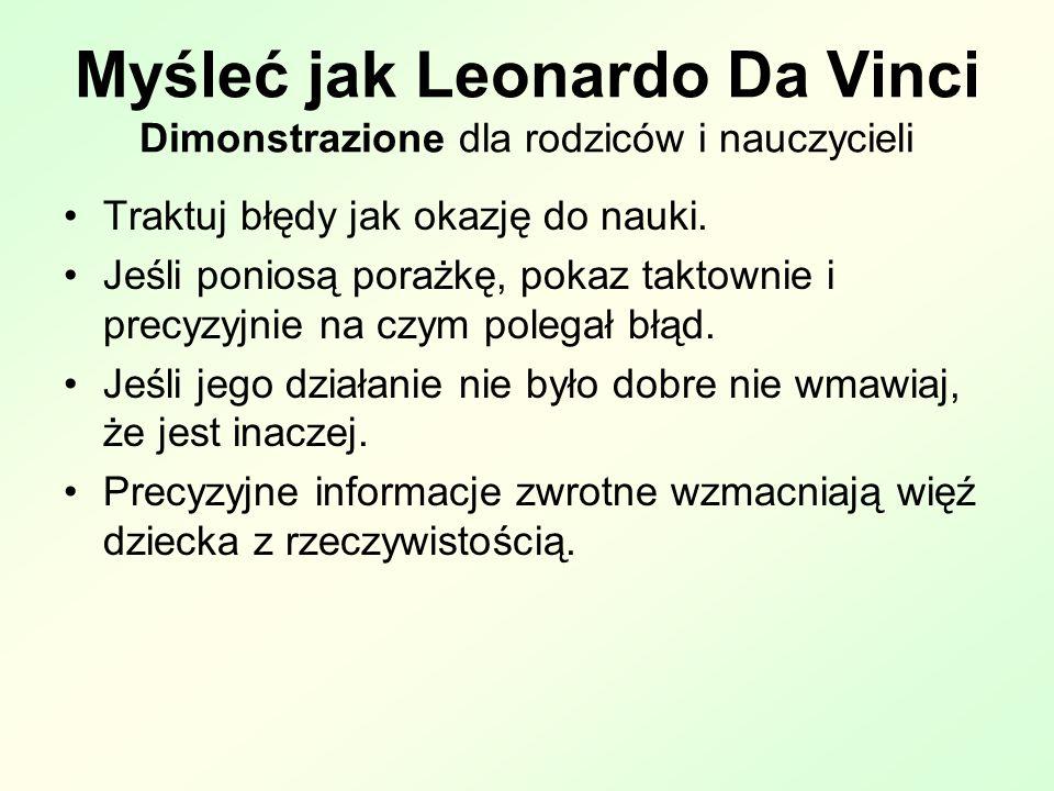 Myśleć jak Leonardo Da Vinci Dimonstrazione dla rodziców i nauczycieli