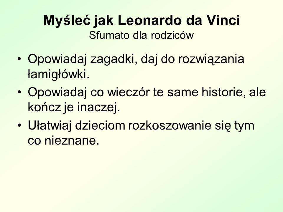 Myśleć jak Leonardo da Vinci Sfumato dla rodziców