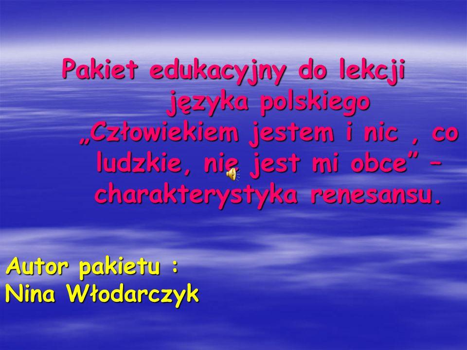 Autor pakietu : Nina Włodarczyk
