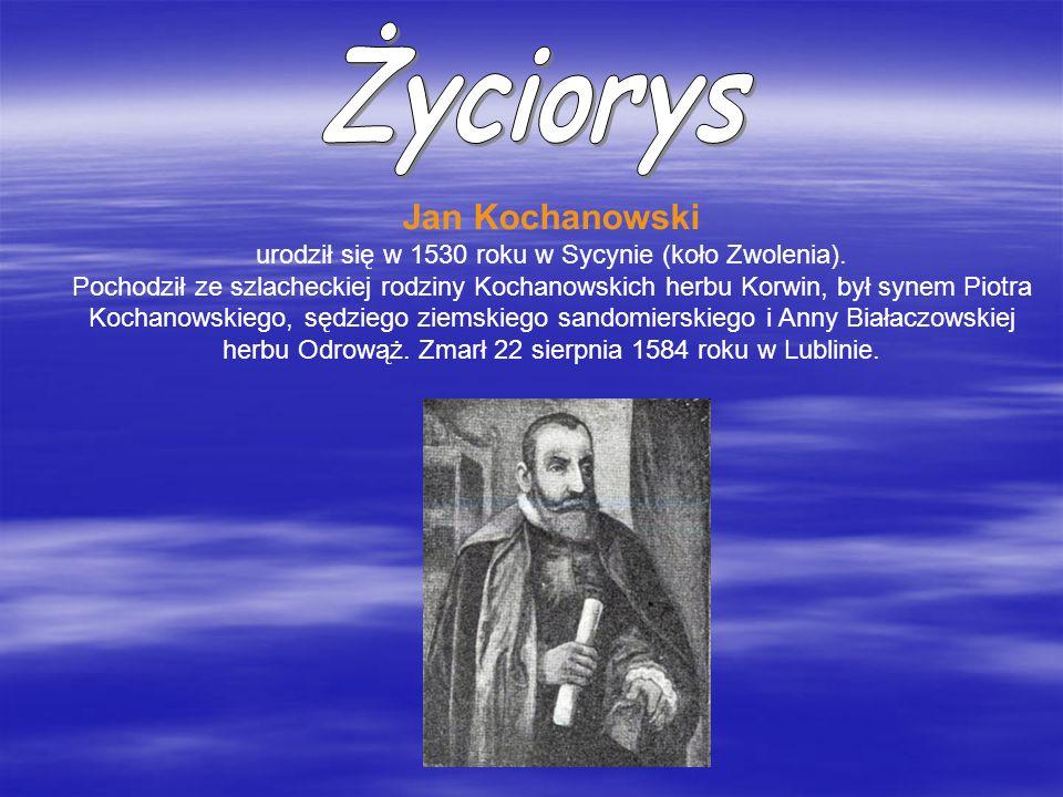 urodził się w 1530 roku w Sycynie (koło Zwolenia).