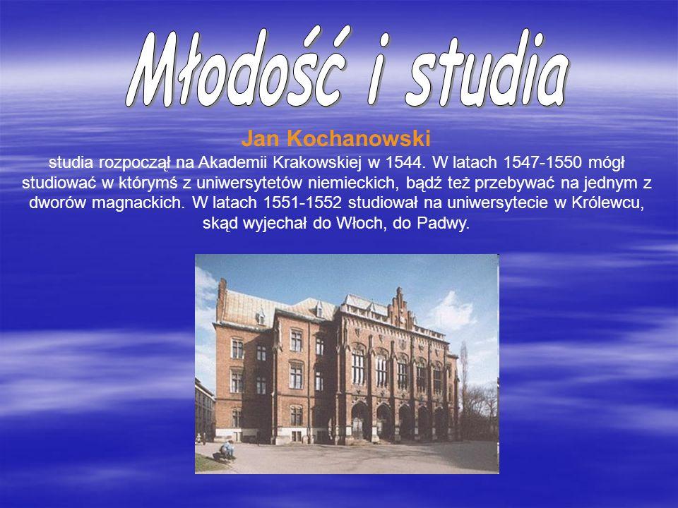 Młodość i studia Jan Kochanowski